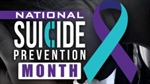September 2020 - National Suicide Prevention Month